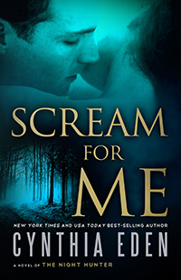 Scream For Me by Cynthia Eden
