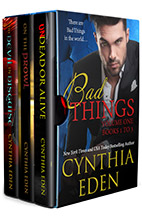 Bad Things Volume One by Cynthia Eden