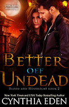Better Off Undead by Cynthia Eden