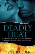 Deadly Heat by Cynthia Eden