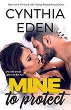 Mine To Protect by Cynthia Eden
