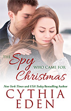 The Spy Who Came For Christmas by Cynthia Eden