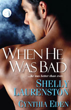 """Wicked Ways"" in When He Was Bad by Cynthia Eden"