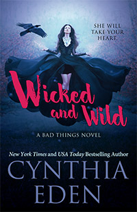 Wicked and Wild by Cynthia Eden