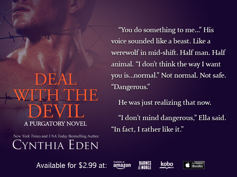 Deal with the devil available now cynthia eden deal with the devil is out now it is available in digital form at all major ebook retailers amazon bn kobo google play all romance and ibooks fandeluxe Images